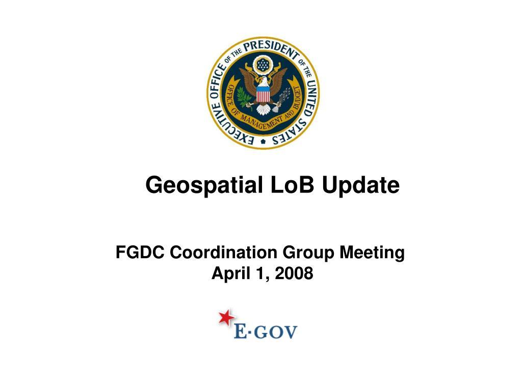 Geospatial LoB Update