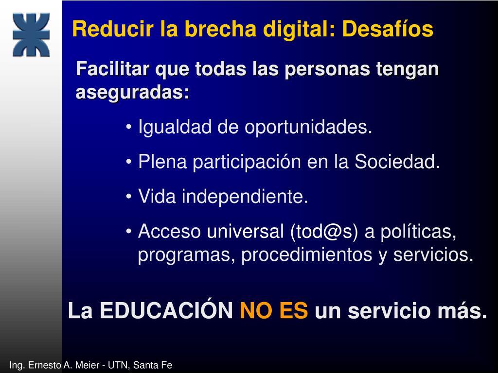 Reducir la brecha digital: Desafíos