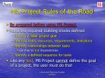 ms project rules of the road