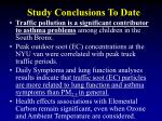 study conclusions to date