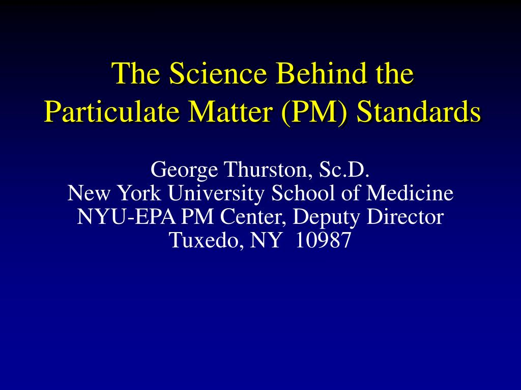 the science behind the particulate matter pm standards l.