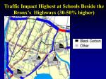 traffic impact highest at schools beside the bronx s highways 30 50 higher