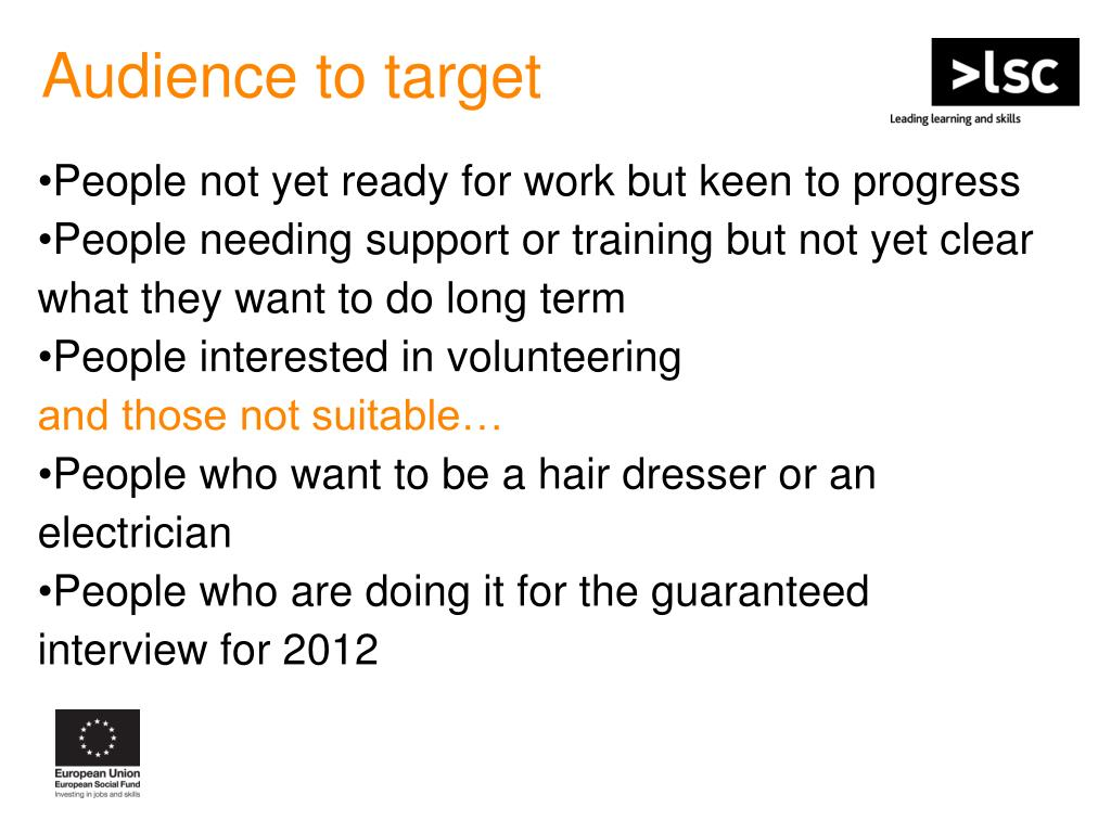 Audience to target