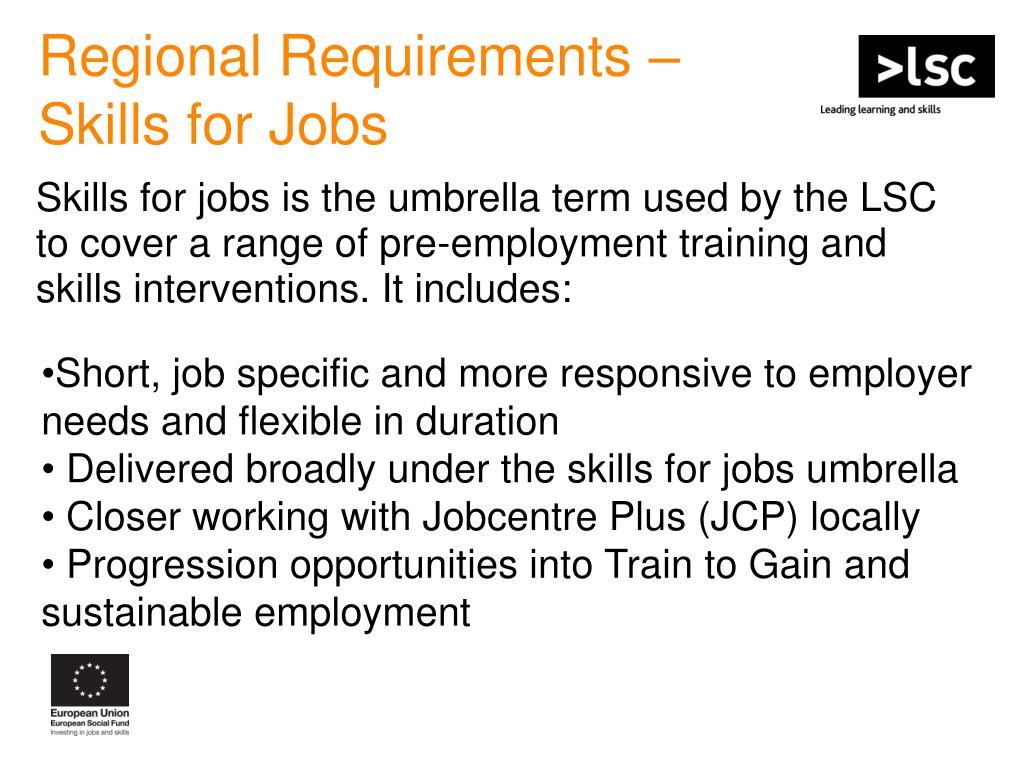 Regional Requirements –