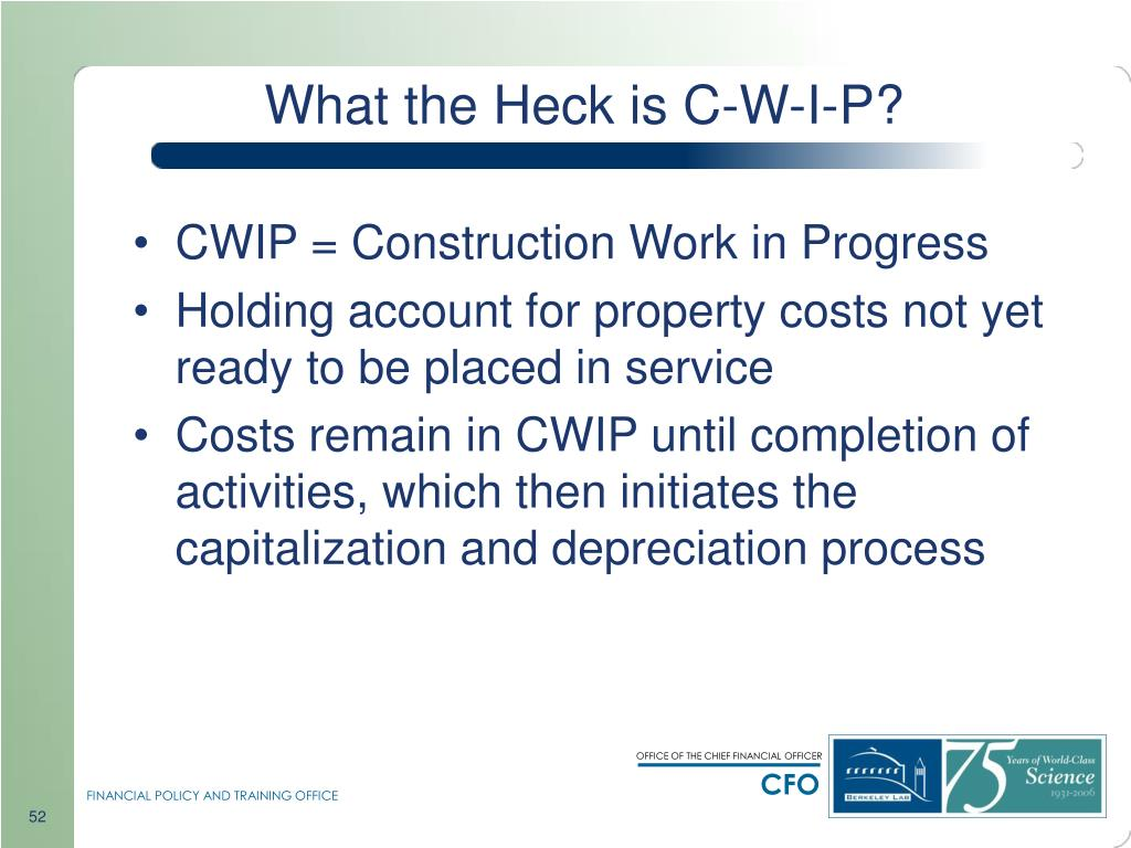 What the Heck is C-W-I-P?