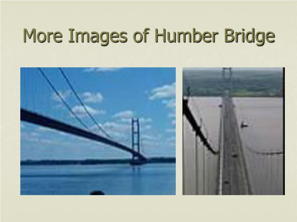 More Images of Humber Bridge