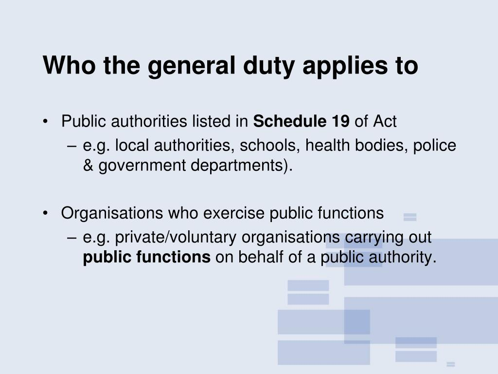 Who the general duty applies to