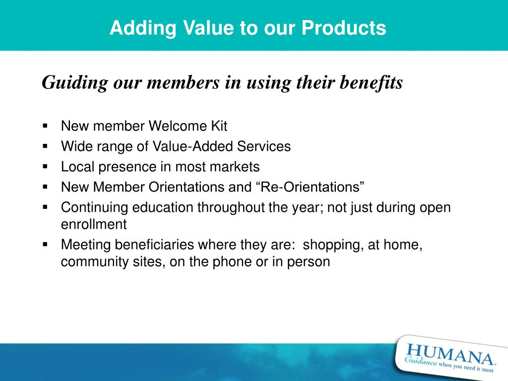 Adding Value to our Products