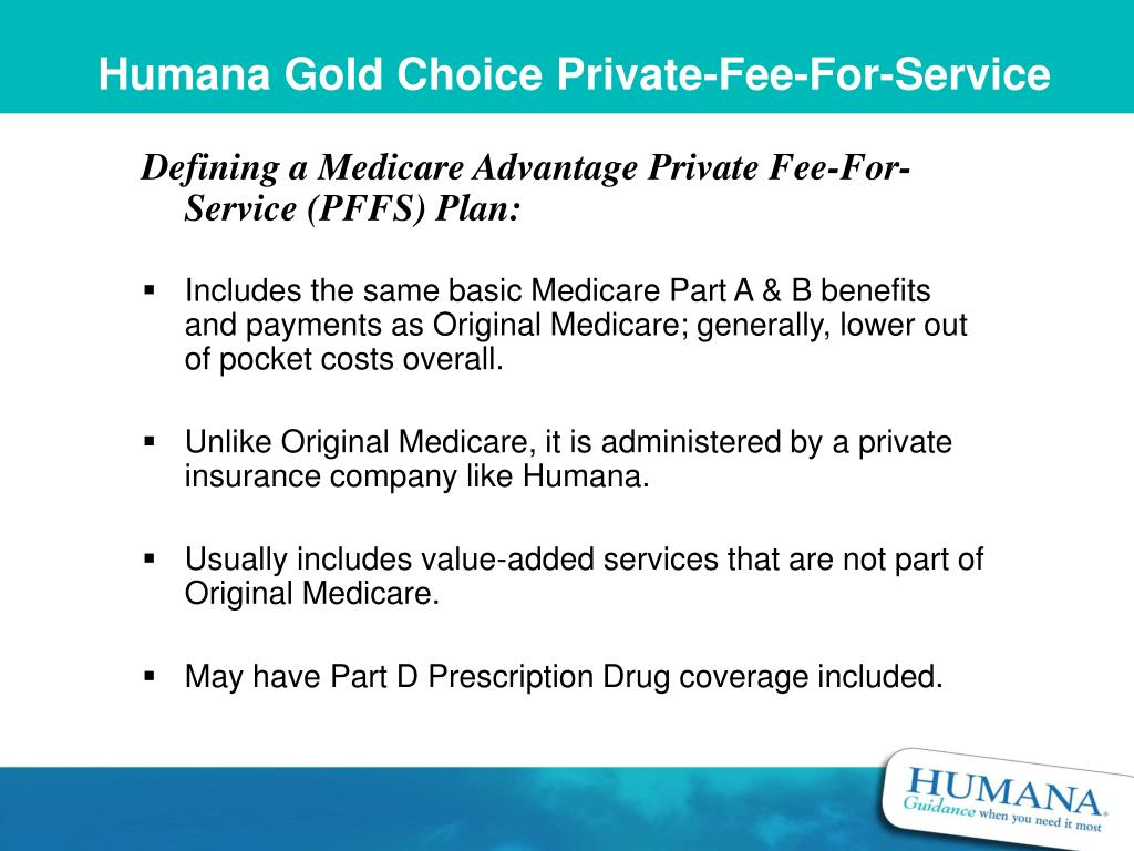 Humana Gold Choice Private-Fee-For-Service