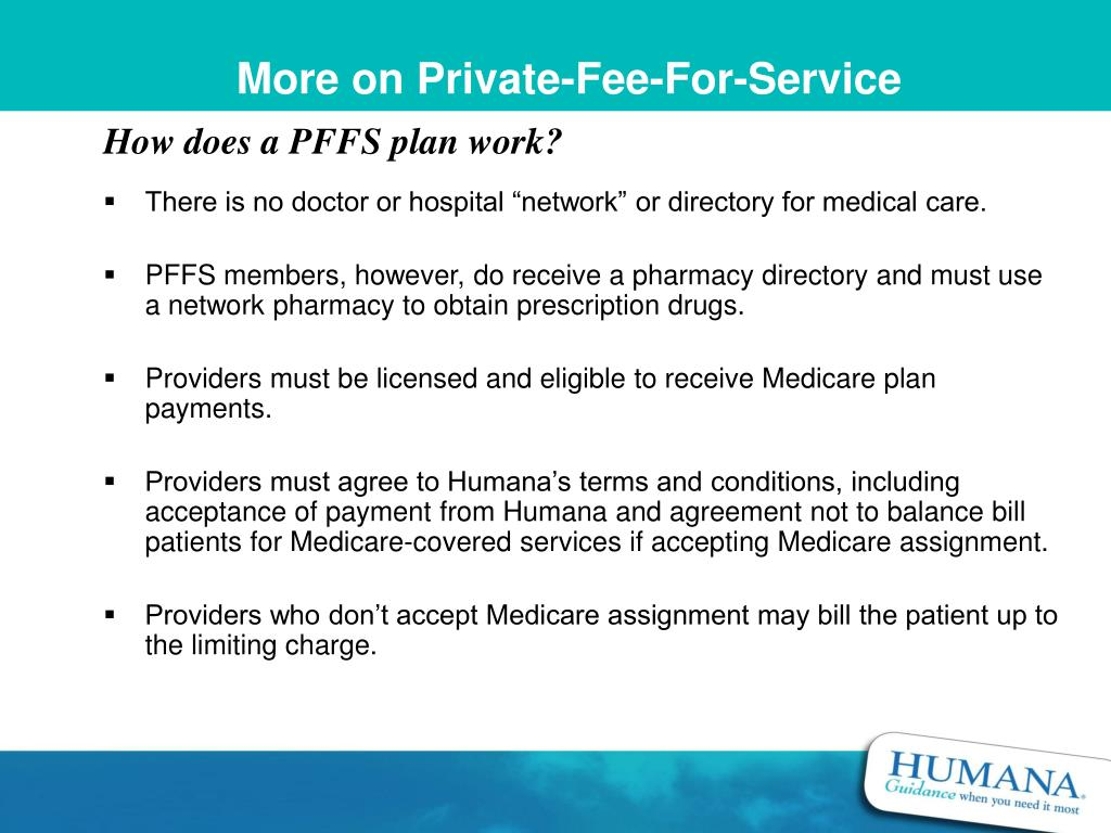 More on Private-Fee-For-Service