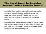 what kind of support can specialized teachers provide to struggling readers