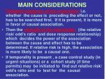 main considerations