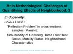 main methodological challenges of quantifying effects of neighborhood 3