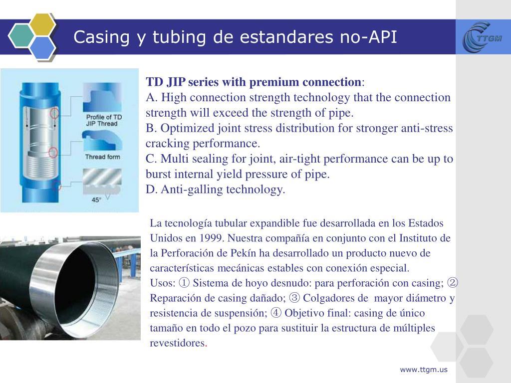 Casing y tubing de estandares no-API