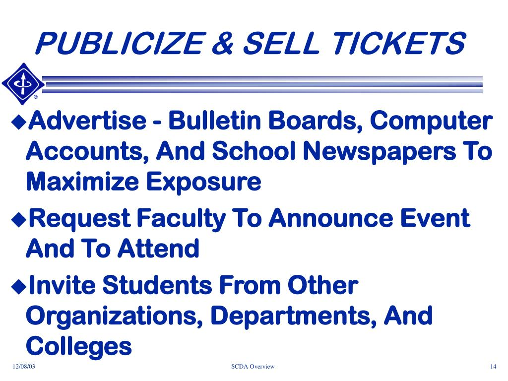PUBLICIZE & SELL TICKETS