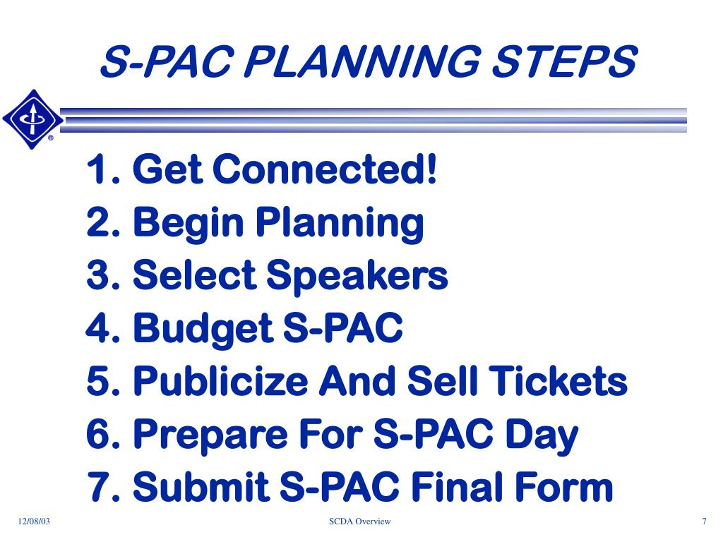 S-PAC PLANNING STEPS