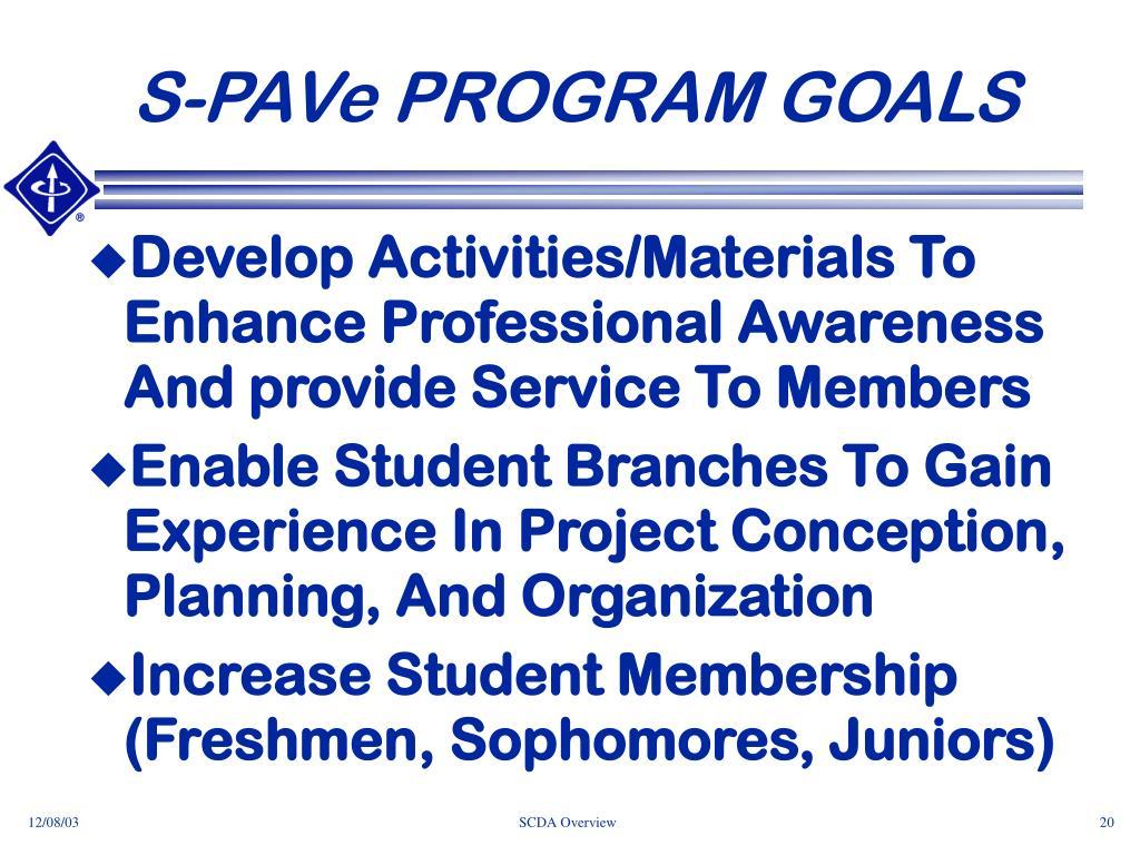 S-PAVe PROGRAM GOALS