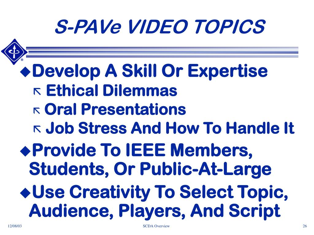 S-PAVe VIDEO TOPICS