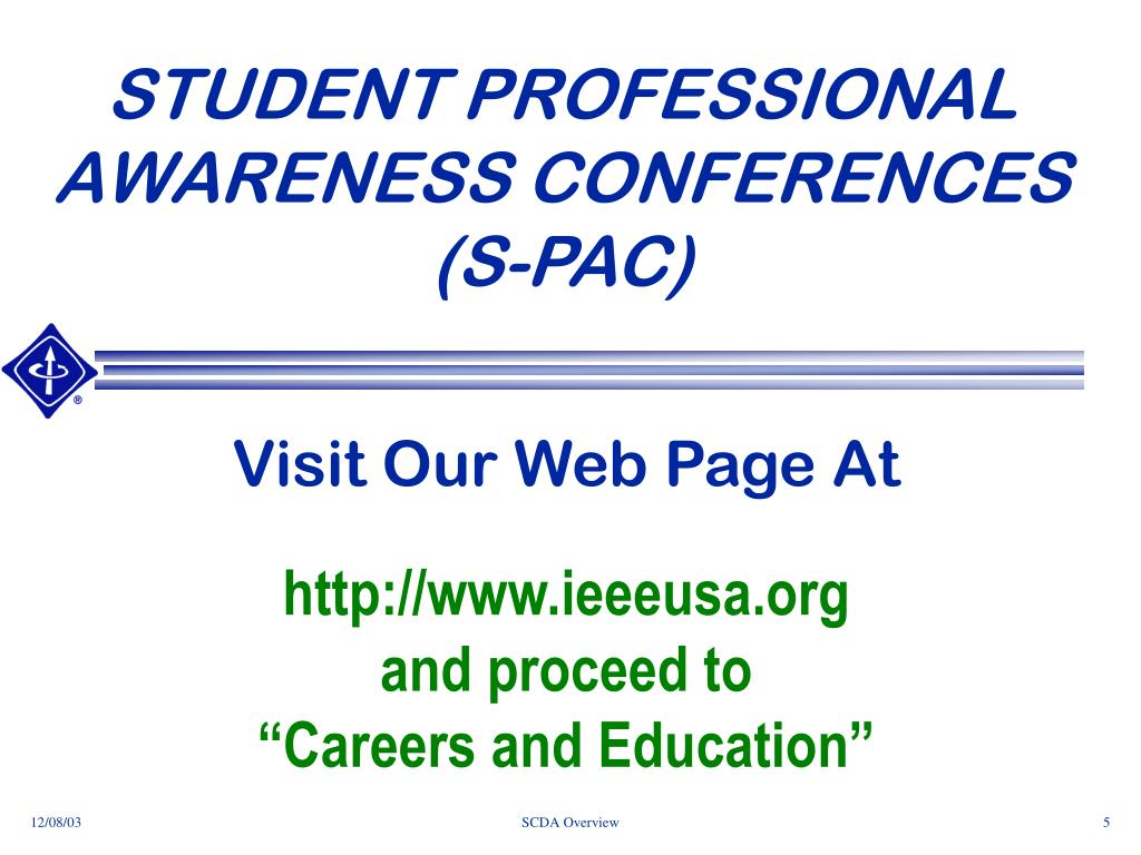 STUDENT PROFESSIONAL AWARENESS CONFERENCES