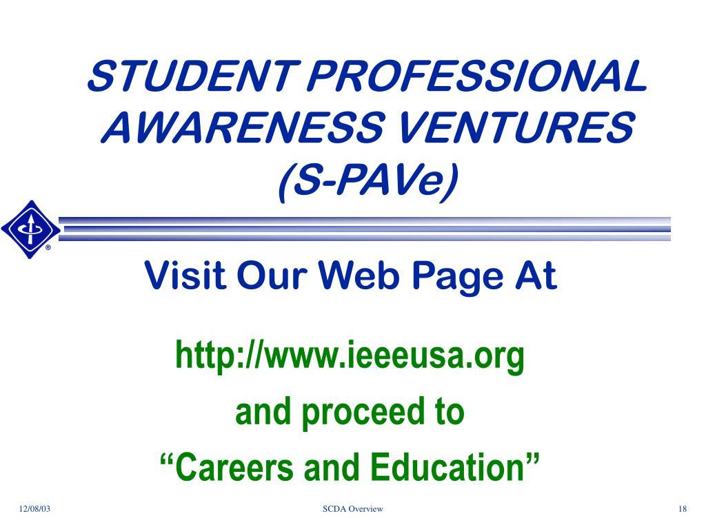 STUDENT PROFESSIONAL AWARENESS VENTURES
