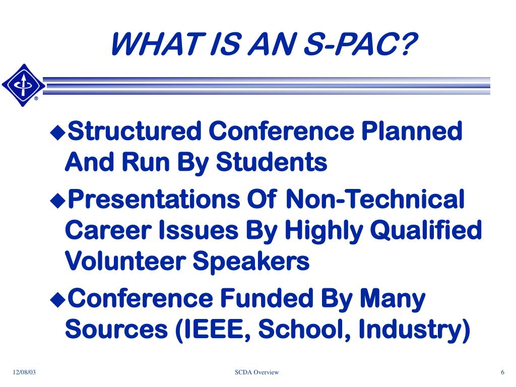 WHAT IS AN S-PAC?