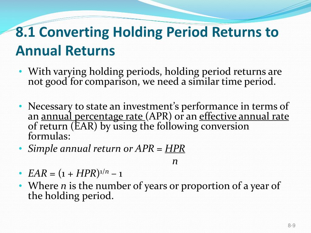 8.1 Converting Holding Period Returns to Annual Returns