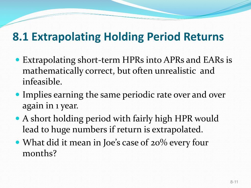 8.1 Extrapolating Holding Period Returns
