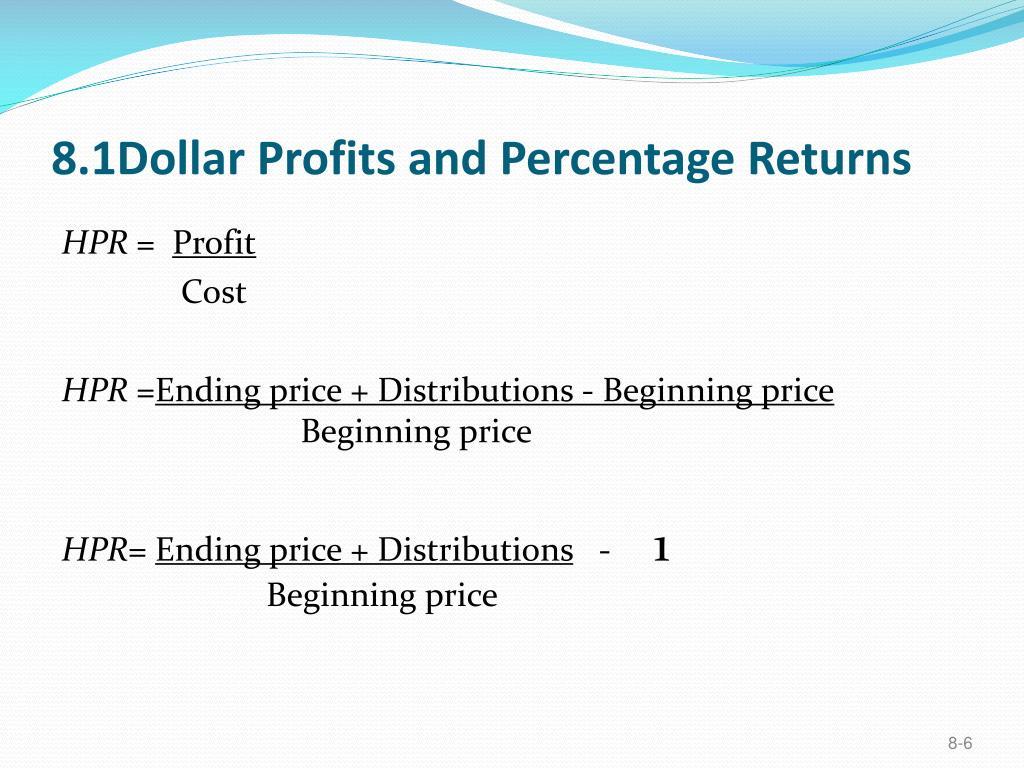 8.1Dollar Profits and Percentage Returns