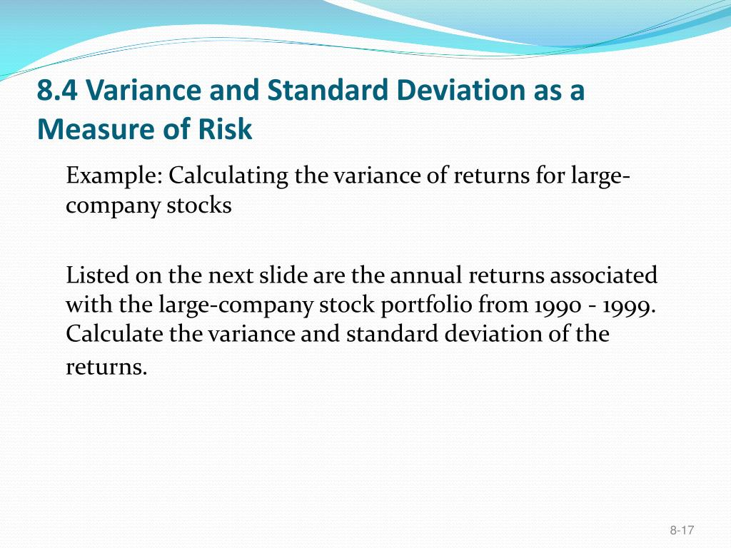 8.4 Variance and Standard Deviation as a Measure of Risk