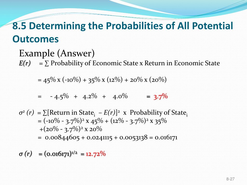 8.5 Determining the Probabilities of All Potential Outcomes