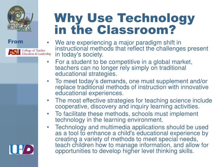 Why use technology in the classroom