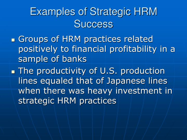 Examples of Strategic HRM Success