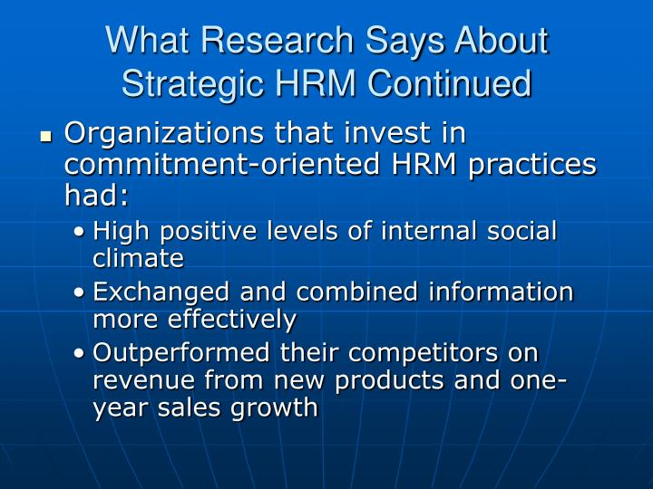 What Research Says About Strategic HRM Continued