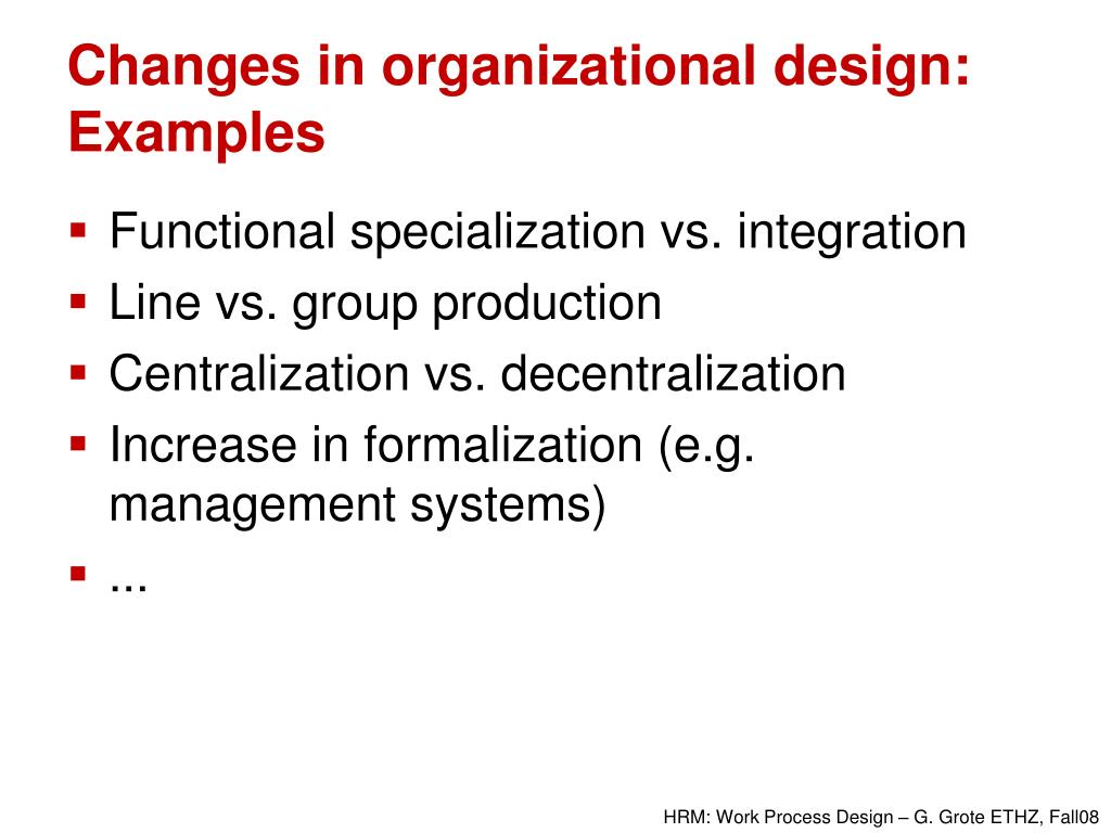 Changes in organizational design: Examples