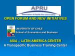 open forum and new initiatives