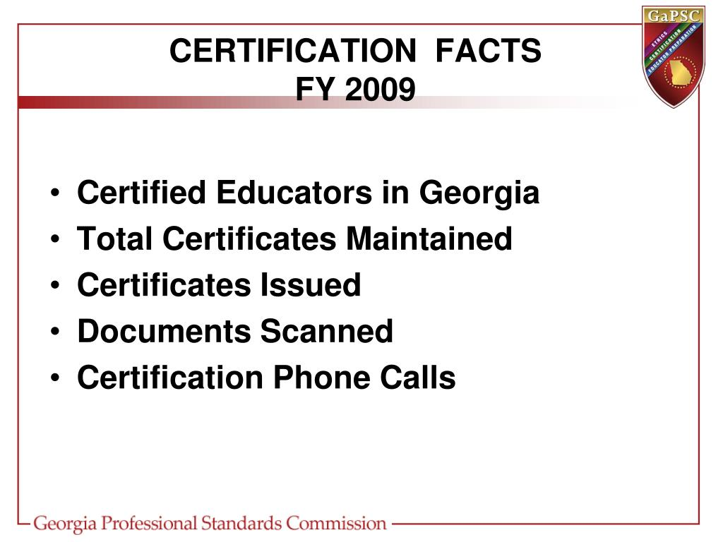 CERTIFICATION  FACTS