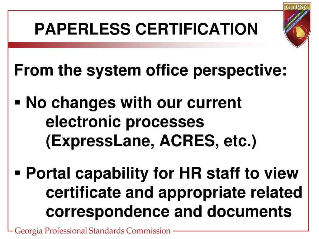 PAPERLESS CERTIFICATION