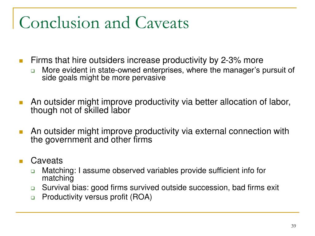 Conclusion and Caveats