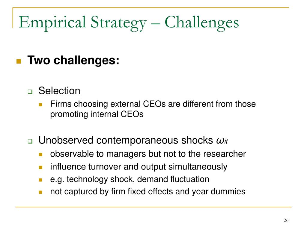 Empirical Strategy – Challenges