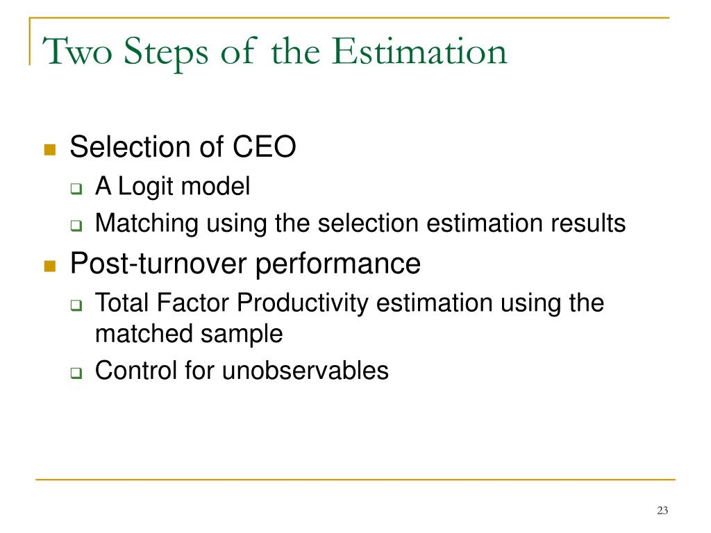 Two Steps of the Estimation