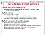 towards zero defect software