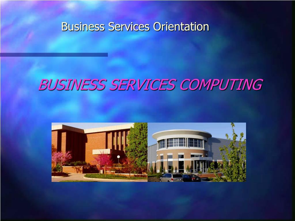 business services orientation l.