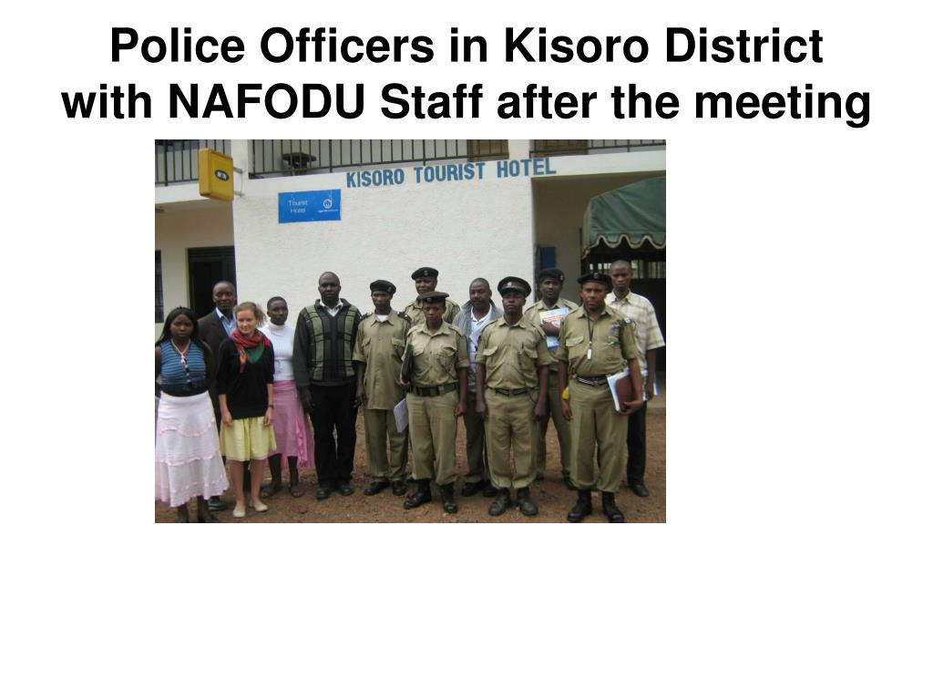 Police Officers in Kisoro District with NAFODU Staff after the meeting