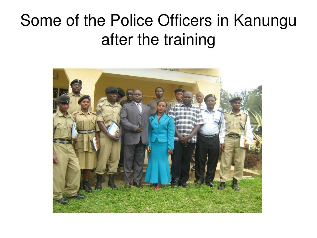 Some of the Police Officers in Kanungu after the training