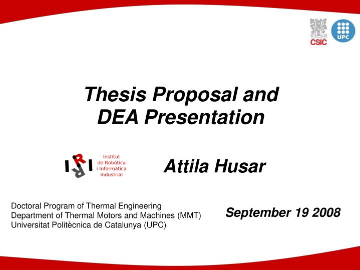 thesis proposa The dissertation proposal is an important first step towards writing your final dissertation on a taught or research masters course, or a phd level course your proposal needs to be unique and it sets the stage for your research and should help you make a clear plan for your final project.