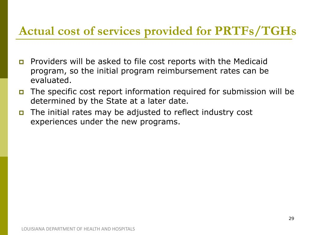Actual cost of services provided for PRTFs/TGHs