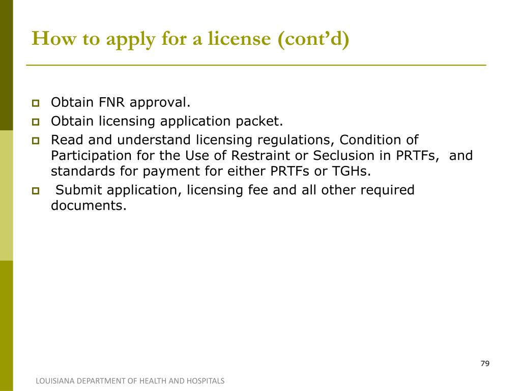How to apply for a license (cont'd)