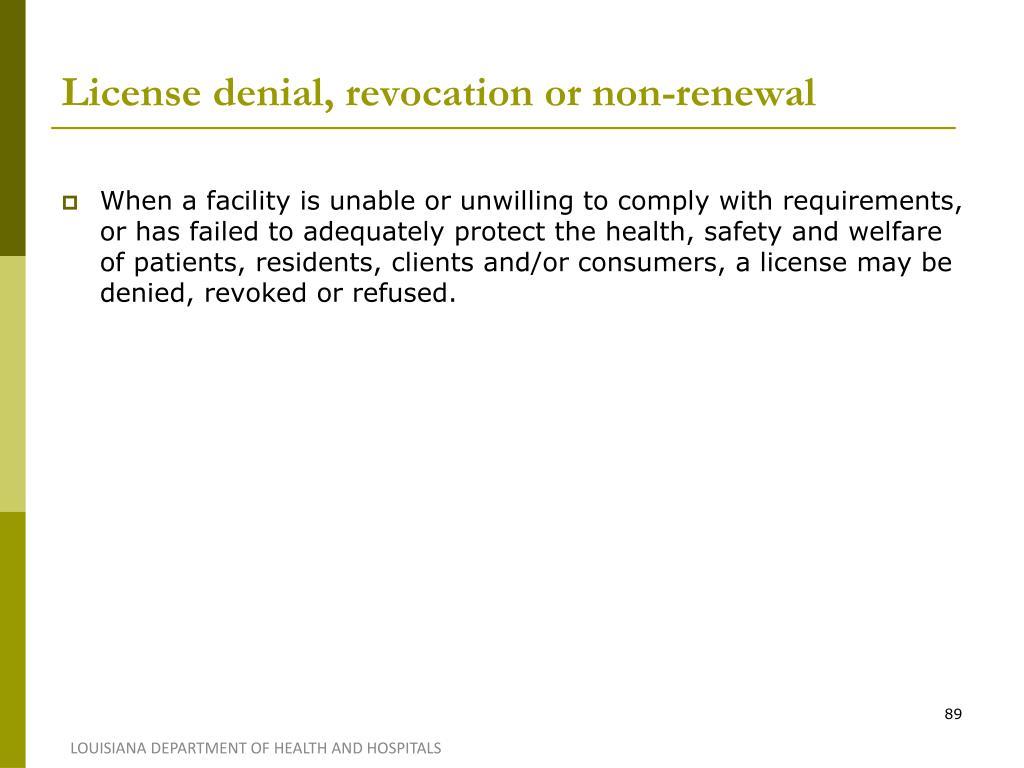 License denial, revocation or non-renewal