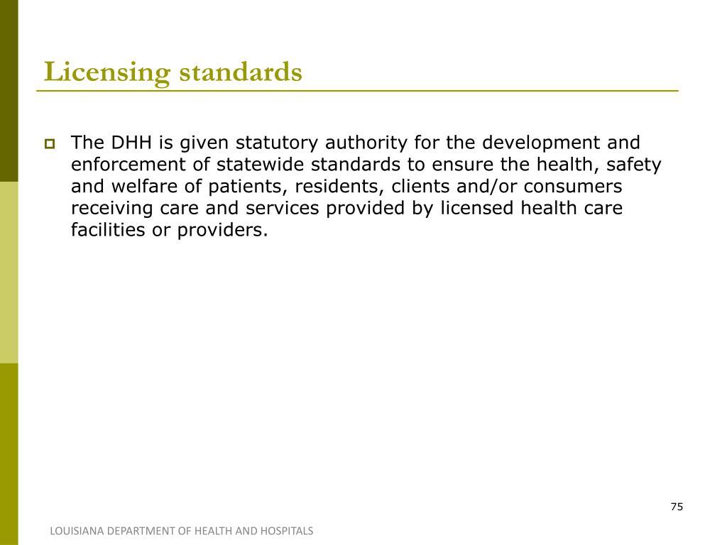 Licensing standards
