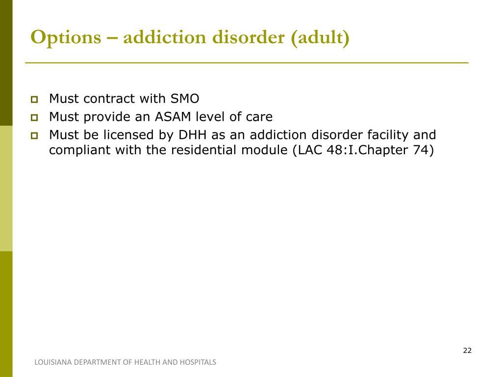 Options – addiction disorder (adult)